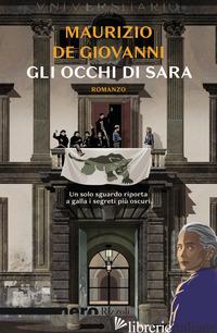 OCCHI DI SARA (GLI) - DE GIOVANNI MAURIZIO