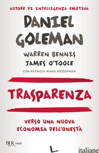 TRASPARENZA. VERSO UNA NUOVA ECONOMIA DELL'ONESTA' - GOLEMAN DANIEL; BENNIS WARREN; O'TOOLE JAMES