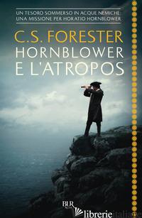 HORNBLOWER E L'ATROPOS - FORESTER CECIL SCOTT