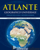 ATLANTE GEOGRAFICO UNIVERSALE -