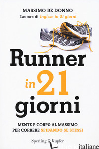 RUNNER IN 21 GIORNI - DE DONNO MASSIMO