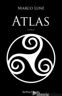 ATLAS - LUNE' MARCO