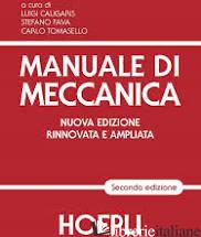 MANUALE DI MECCANICA - CALIGARIS L. (CUR.); FAVA S. (CUR.); TOMASELLO C. (CUR.)