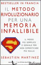 METODO RIVOLUZIONARIO PER UNA MEMORIA INFALLIBILE (IL) - MARTINEZ SEBASTIEN