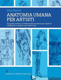 ANATOMIA UMANA PER ARTISTI - RAYNES JOHN