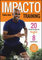IMPACTO TRAINING - INKA FABIO