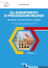 ADEMPIMENTI DI PREVENZIONE INCENDI. CON APP (GLI) - MALIZIA MAURO