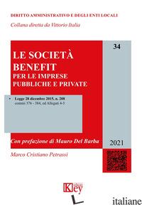 SOCIETA' BENEFIT PER LE IMPRESE PUBBLICHE E PRIVATE (LE) - PETRASSI MARCO CRISTIANO