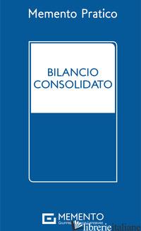 MEMENTO PRATICO BILANCIO CONSOLIDATO -