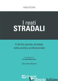 REATI STRADALI (I) - PICCIONI FABIO