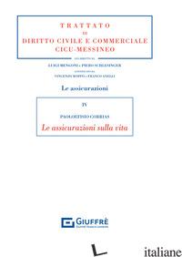 ASSICURAZIONI SULLA VITA (LE) - CORRIAS PAOLOEFISIO