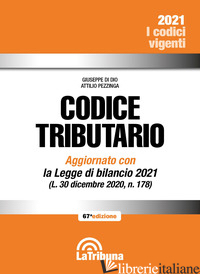 CODICE TRIBUTARIO - DI DIO GIUSEPPE; PEZZINGA ATTILIO