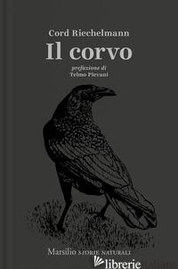 CORVO (IL) - RIECHELMANN CORD; SCHALANSKY J. (CUR.)