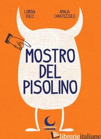MOSTRO DEL PISOLINO - DOLCI LORENA
