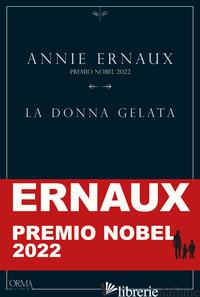 DONNA GELATA (LA) - ERNAUX ANNIE