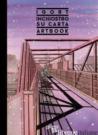 INCHIOSTRO SU CARTA (IGORT ARTBOOK). EDIZ. A COLORI - IGORT