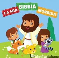 MIA BIBBIA MORBIDA. EDIZ. ILLUSTRATA (LA) - VIUM OLESEN JACOB