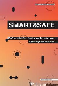 SMART AND SAFE. DESIGN PER L'EMERGENZA SANITARIA E HI-PERFORMATIVE DRESS - SBORDONE MARIA ANTONIETTA