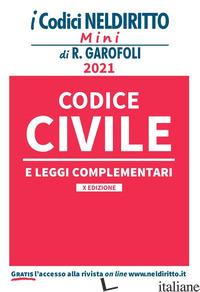 CODICE CIVILE E LEGGI COMPLEMENTARI - AA.VV.