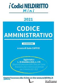 CODICE AMMINISTRATIVO - CAFFIO G. (CUR.)
