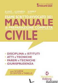ESAME SCRITTO AVVOCATO 2021. MANUALE DI PREPARAZIONE COMPLETA CIVILE. NUOVA EDIZ - AA.VV.