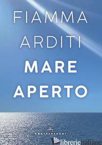 MARE APERTO - ARDITI FIAMMA
