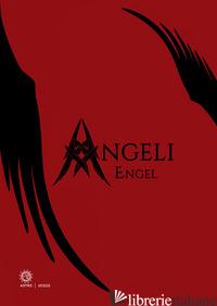 ANGELI & DEMONI-ENGEL & DAMONEN. EDIZ. A COLORI - PAMER BENNO