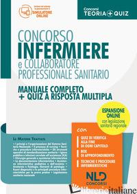 CONCORSO INFERMIERE E COLLABORATORE PROFESSIONALE SANITARIO. MANUALE COMPLETO +  - AA.VV.