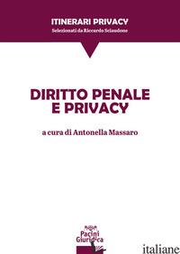 DIRITTO PENALE E PRIVACY - MASSARO A. (CUR.)