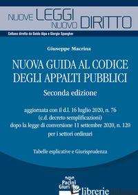 NUOVA GUIDA AL CODICE DEGLI APPALTI PUBBLICI - MACRINA GIUSEPPE