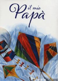 MIO PAPA' (IL) - EXLEY H. (CUR.)