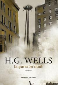 GUERRA DEI MONDI (LA) - WELLS HERBERT GEORGE