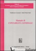 MANUALE DI CONTABILITA' GENERALE - CAVAZZONI GIANFRANCO; MARI LIBERO MARIO