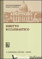 DIRITTO ECCLESIASTICO - BARBERINI GIOVANNI; CANONICO MARCO
