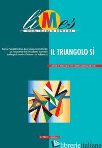 LIMES. RIVISTA ITALIANA DI GEOPOLITICA (2021). VOL. 4: IL TRIANGOLO SI' - AA.VV.