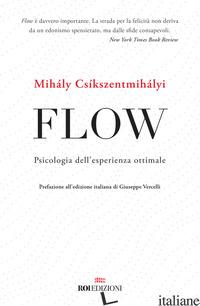 FLOW. PSICOLOGIA DELL'ESPERIENZA OTTIMALE - CSIKSZENTMIHALYI MIHALY
