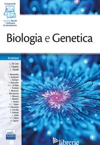 BIOLOGIA E GENETICA. CON E-BOOK. CON SOFTWARE DI SIMULAZIONE - DE LEO GIACOMO; GINELLI ENRICO; FASANO SILVIA