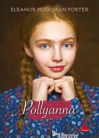 POLLYANNA - PORTER ELEANOR