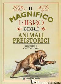MAGNIFICO LIBRO DEGLI ANIMALI PREISTORICI. EDIZ. A COLORI (IL) - JACKSON TOM