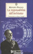 RESPONSABILITA' DELL'ARCHITETTO. CONVERSAZIONE CON RENZO CASSIGOLI (LA) - PIANO RENZO; CASSIGOLI RENZO