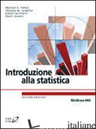 INTRODUZIONE ALLA STATISTICA - PELOSI MARILYN K.