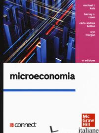 MICROECONOMIA. CON CONNECT - KATZ MICHAEL L.; ROSEN HARVEY S.; BOLLINO CARLO ANDREA; MORGAN WYN