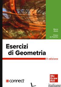 ESERCIZI DI GEOMETRIA. CON CONNECT - ABATE MARCO; DE FABRITIIS CHIARA
