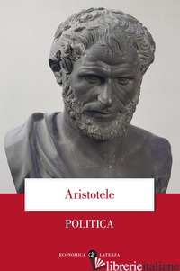 POLITICA - ARISTOTELE; LAURENTI R. (CUR.)