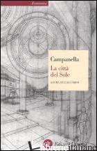 CITTA' DEL SOLE (LA) - CAMPANELLA TOMMASO; FIRPO L. (CUR.); ERNST G. (CUR.); SALVETTI FIRPO L. (CUR.)