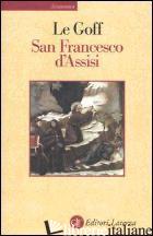 SAN FRANCESCO D'ASSISI - LE GOFF JACQUES