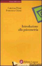 INTRODUZIONE ALLA PSICOMETRIA - PRIMI CATERINA; CHIESI FRANCESCA