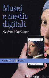MUSEI E MEDIA DIGITALI - MANDARANO NICOLETTE