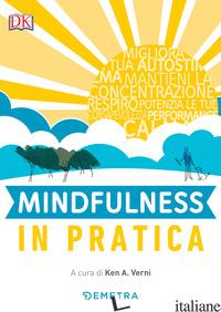 MINDFULNESS IN PRATICA - VERNY K. A. (CUR.)