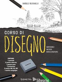 CORSO DI DISEGNO. CON GADGET - BUSSAGLI MARCO